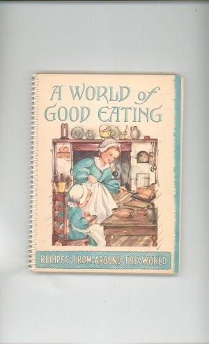 Vintage A World Of Good Eating Cookbook Jack Frost Studios 1951