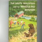 Vintage The Happy Hollisters And The Whistle Pig Mystery Jerry West Hard Cover Dust Jacket