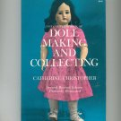 Complete Book Of Doll Making And Collecting Second Revised Catherine Christopher 486220664