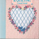 Seasonal Patchwork & Quilting By Colette Wolff First Edition 0696023458