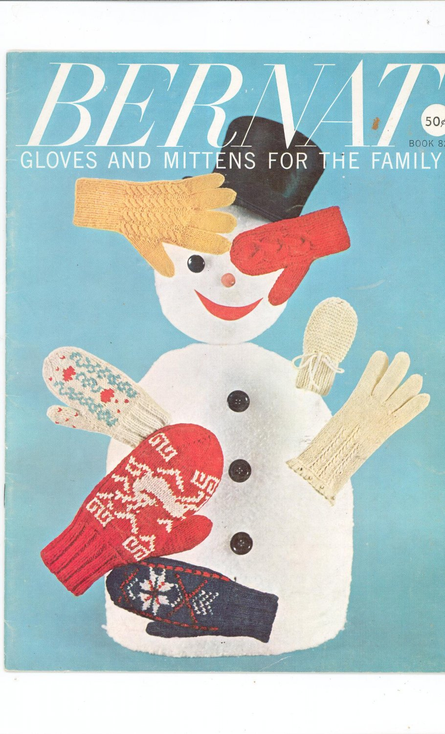 Vintage Bernat Gloves And Mittens For The Family Book Number 82 1959