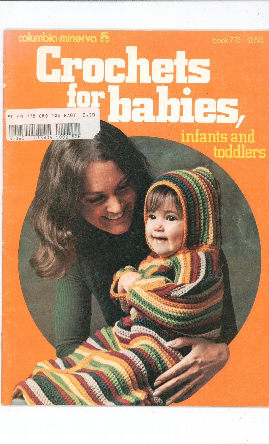 Vintage Crochets For Babies Infants & Toddlers By Columbia Minerva Book 778  1974
