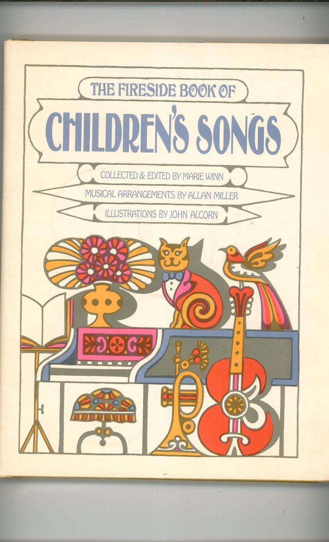 The Fireside Book Of Children's Songs Hard Cover Winn Miller Alcorn