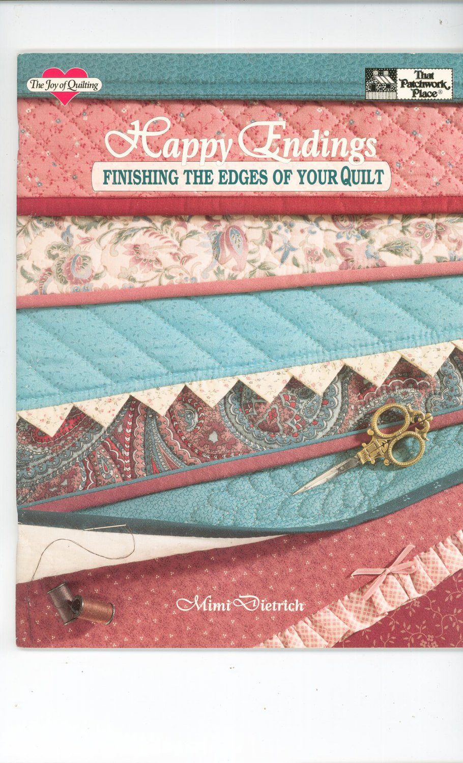 Happy Endings Finishing Edges By Mimi Dietrich 0943574447 That Patchwork Place