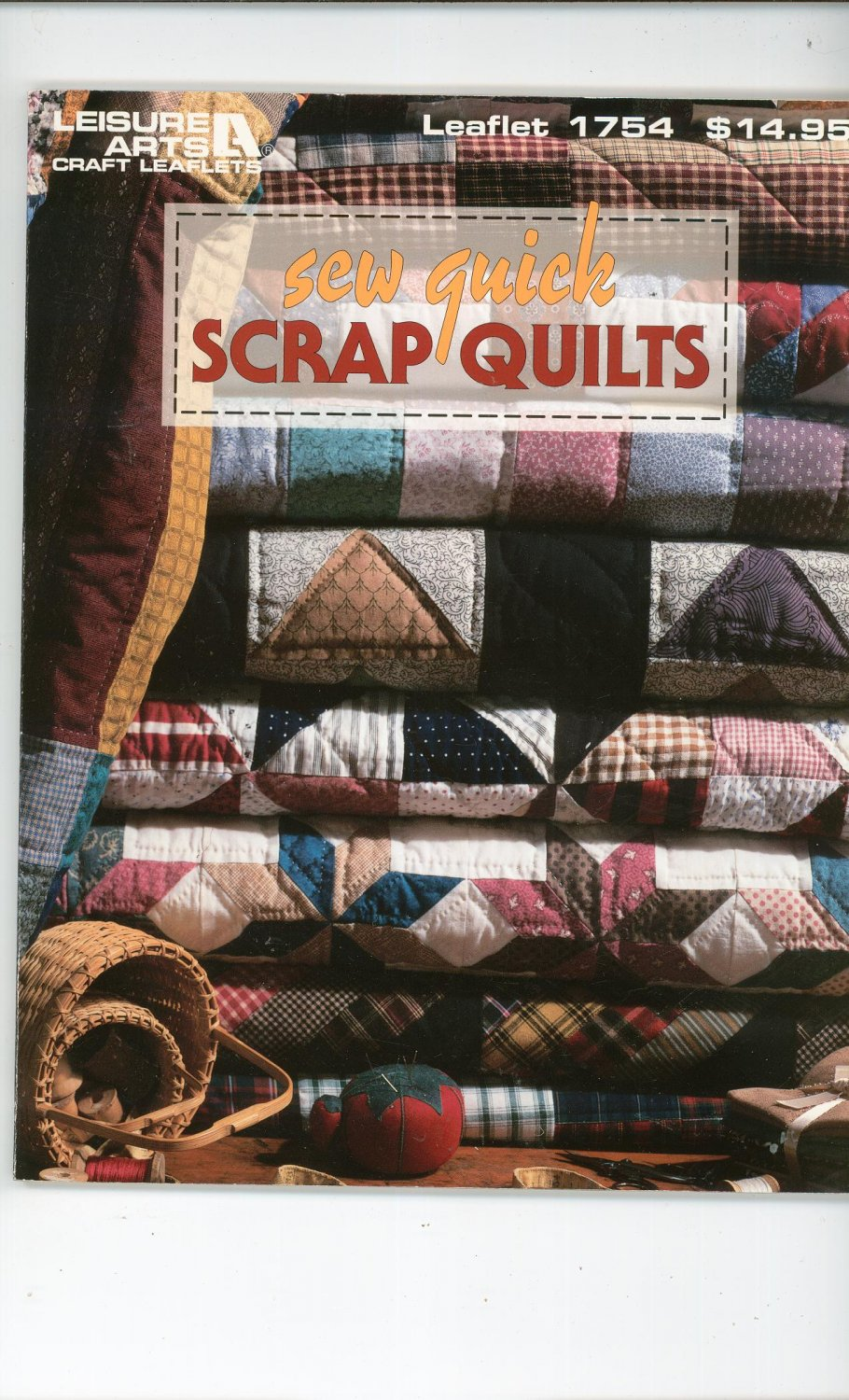 Sew Quick Scrap Quilts Leisure Arts 1754 1574860860