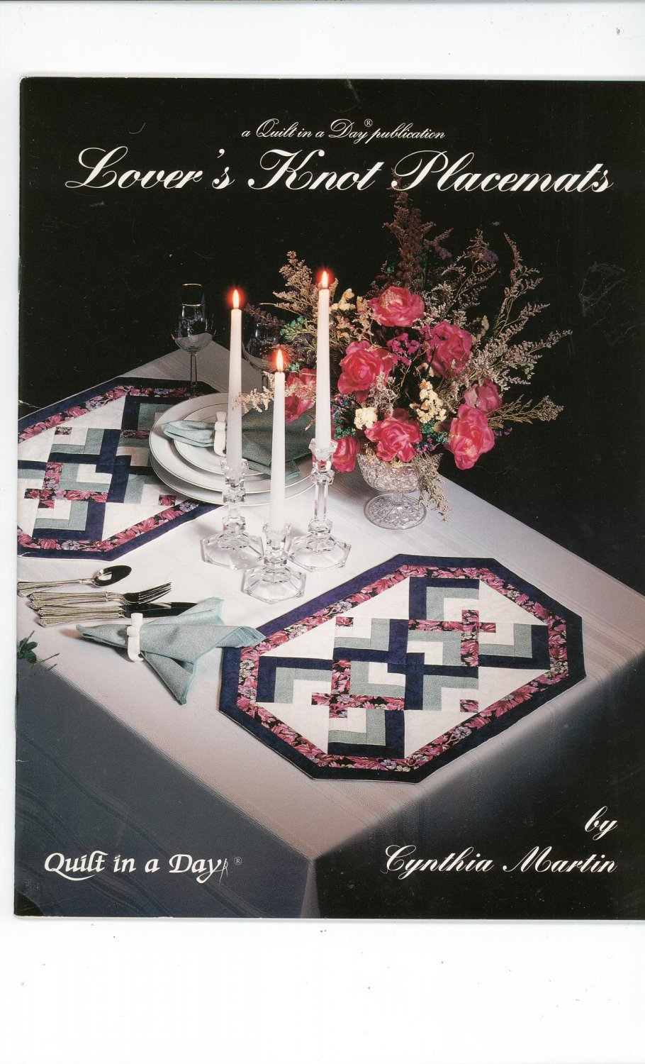 Lover's Knot Placemats By Cynthia Martin 0922705453 Quilt In A Day