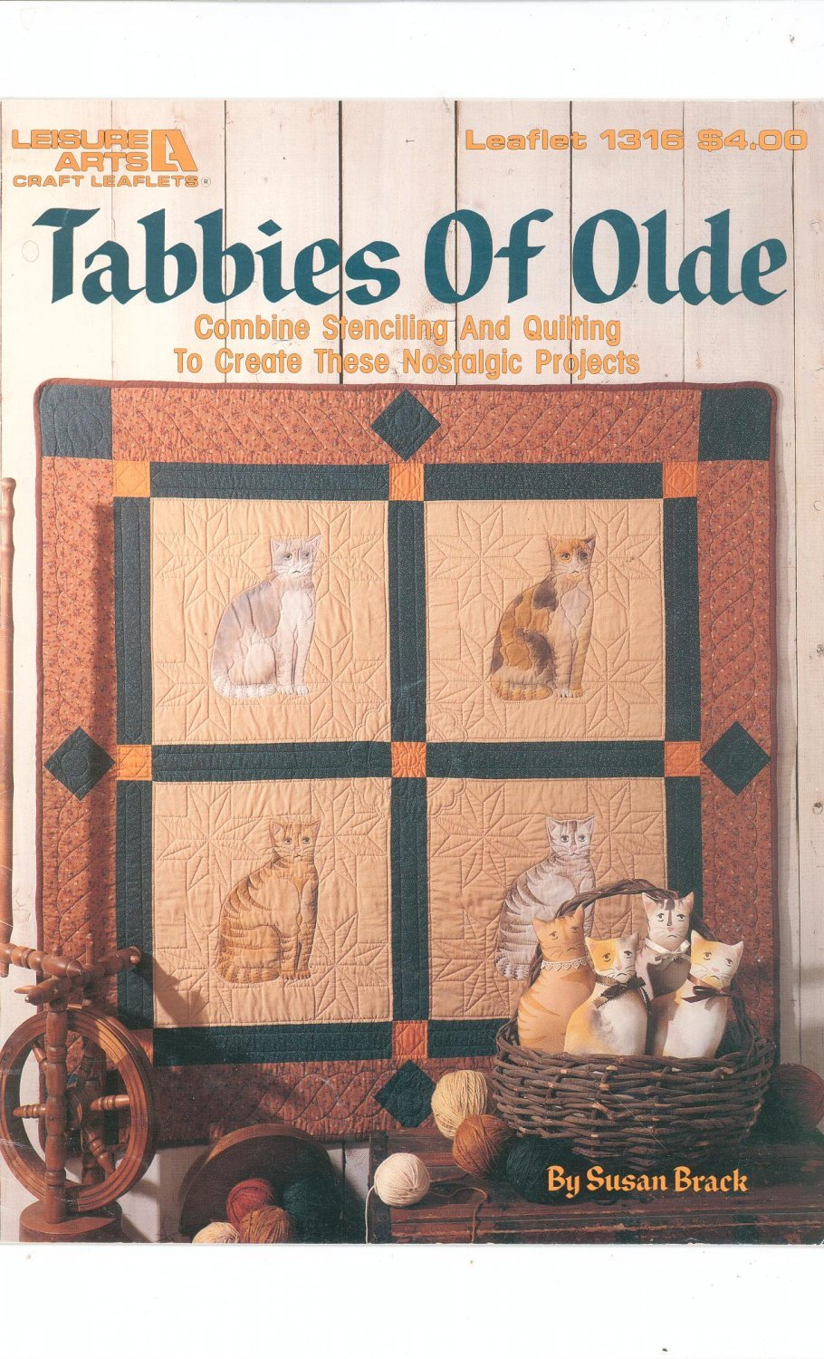 Tabbies Of Olde Leisure Arts 1316 Combine Stenciling & Quilting