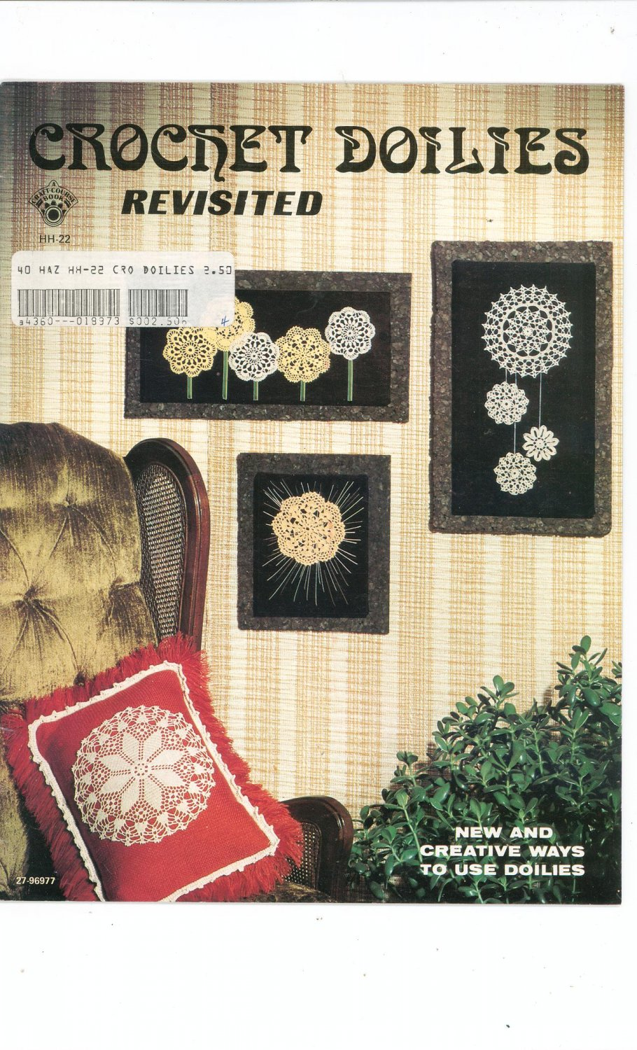 Crocket Doilies Revisited New And Creative Ways To Use Doilies Vintage 1977