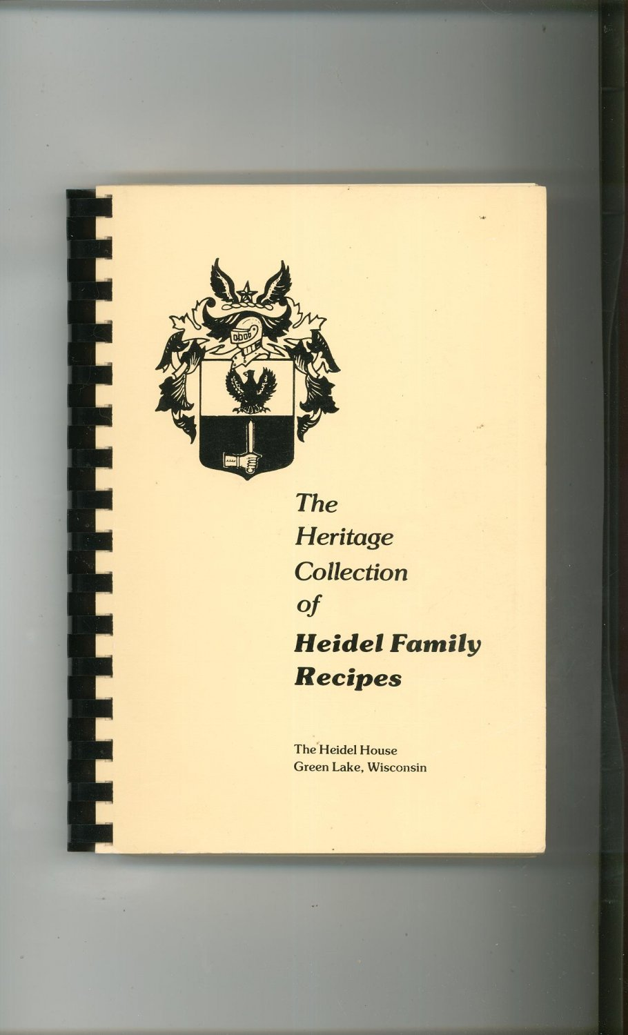 The Heritage Collection Of Heidel Family Recipes Cookbook Wisconsin