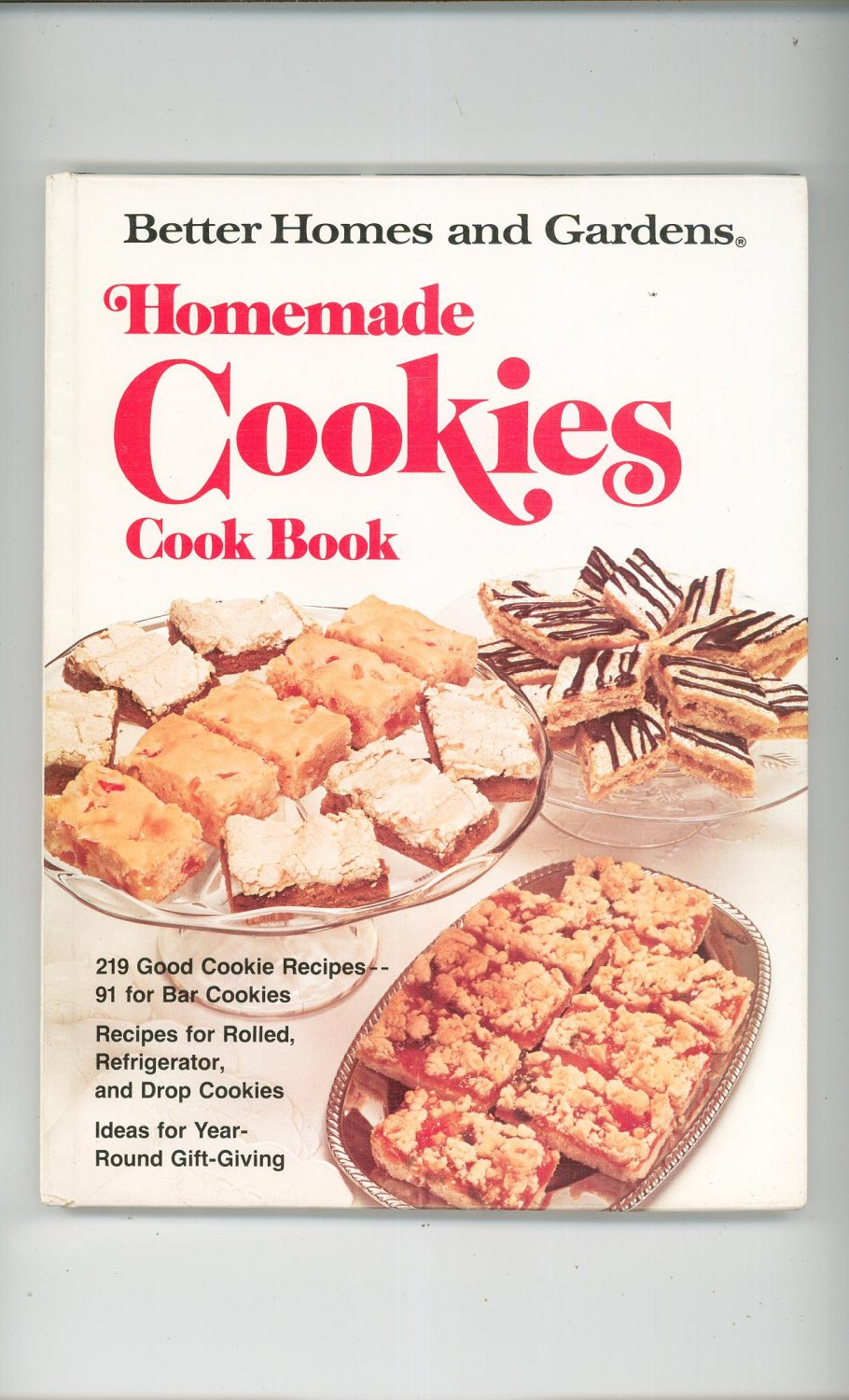 Homemade Cookies Cookbook By Better Homes And Gardens 0696007800