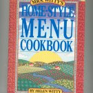 Mrs. Witty's Home Style Menu Cookbook Helen Witty First Edition 0894806904