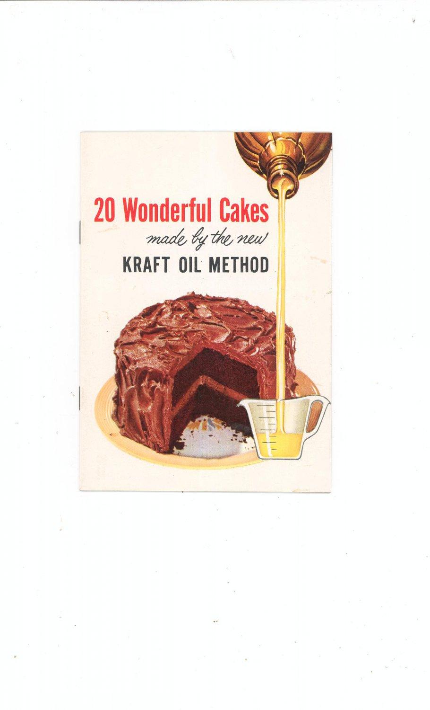 20 Wonderful Cakes Made By The New Kraft Oil Method Cookbook Vintage 1955