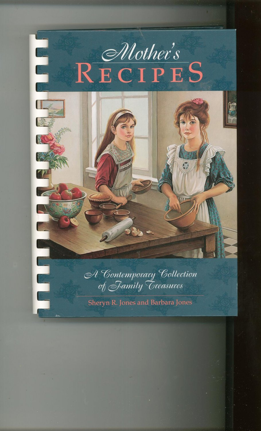 Mother's Recipes Cookbook First Printing Contemporary Collection Family Treasures 096779322x