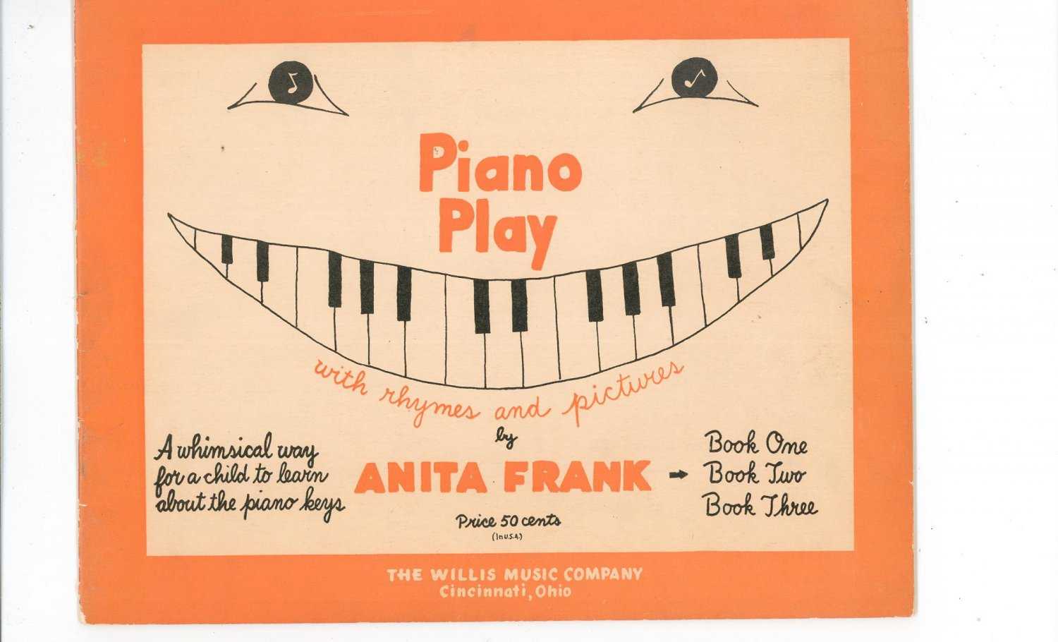 Vintage Piano Play Lot Of 3 By Anita Frank Book One Two & Three Child Learning 1950
