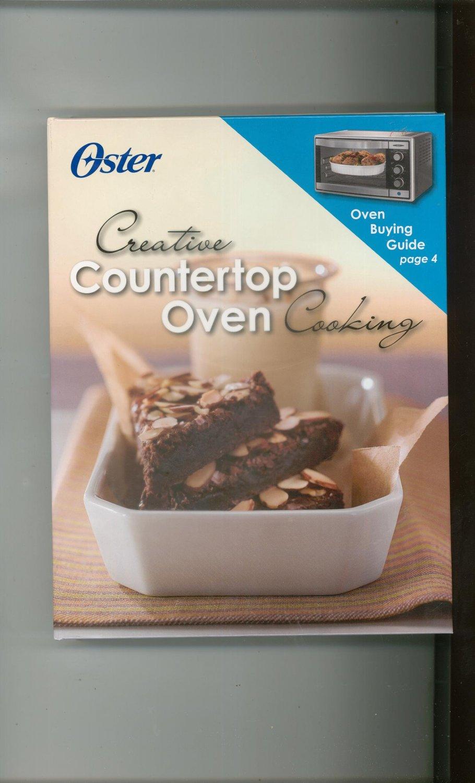 Oster Creative Countertop Oven Cooking Cookbook 1412799376