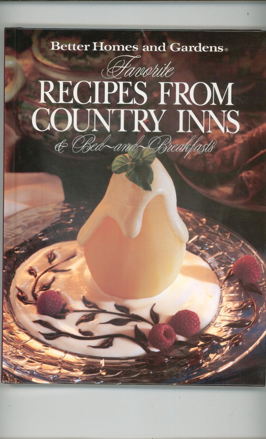 Better homes and gardens favorite recipes from country Better homes and gardens recipes from last night