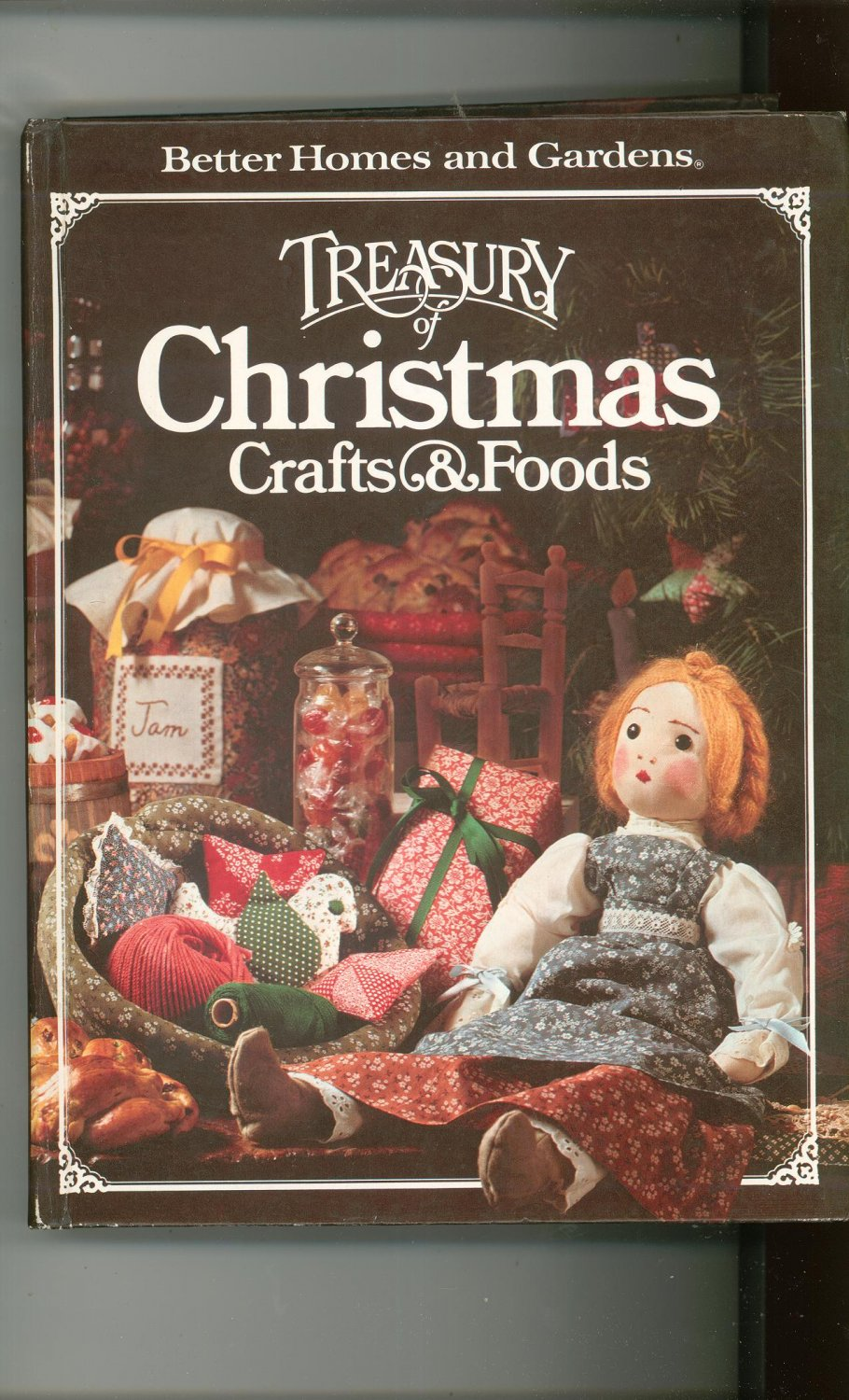 Better Homes And Gardens Treasury Of Christmas Crafts & Foods Cookbook Plus 0696000253 First Edition