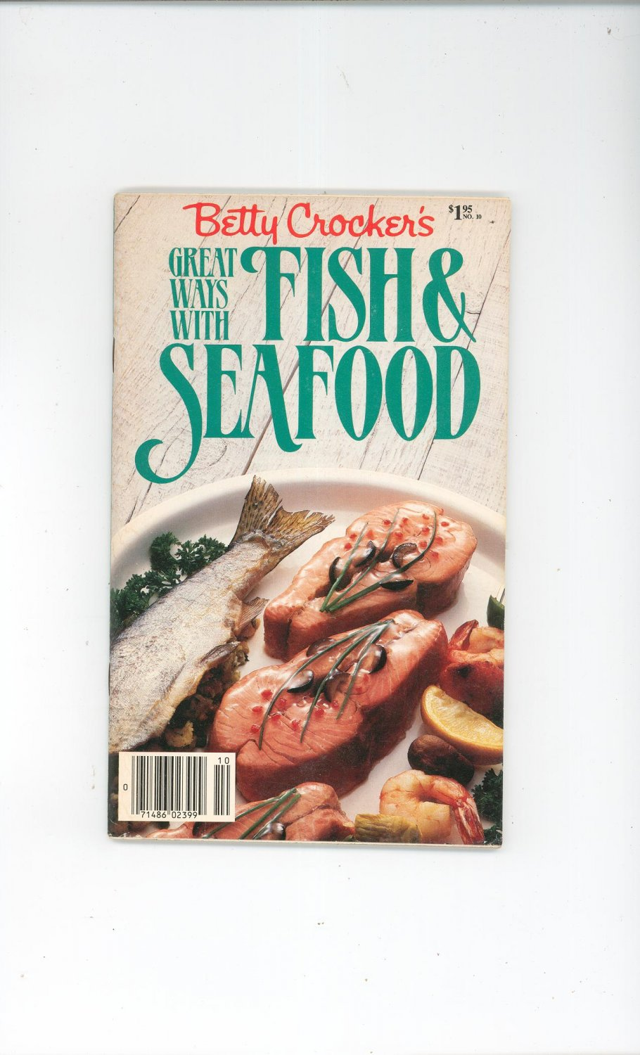 Betty Crocker's Great Ways With Fish & Seafood Cookbook 1985
