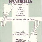 Festival Classics For Handbells By Ralph Hunter Advent Christmas Lent Easter Church Or Concert