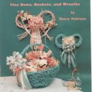 Country Accents Vine Bows Baskets Wreaths By Sherry Robinson DG205