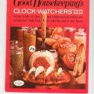 Good Housekeeping's Clock Watchers Cookbook 11 1967