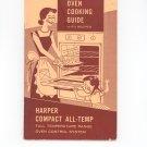 Vintage Harper Compact All Temp Oven Manual And Cookbook Harper Wyman Company