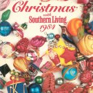 Christmas With Southern Living 1984 First Printing 0848706366