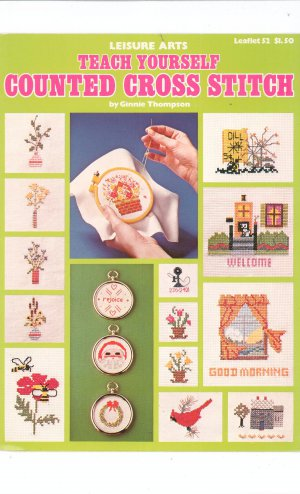Vintage Teach Yourself Counted Cross Stitch By Ginnie Thompson Leisure Arts 52