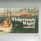 Vintage Fishermans Wharf Cookbook By Barbara Lawrence 0911954139