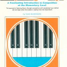 Composing At The Keys Book 1 By Sue Shannon Vintage 1976