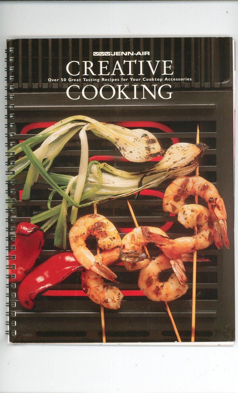 Jenn Air Creative Cooking Cookbook