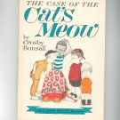 Vintage The Case Of The Cat's Meow By Crosby Bonsall 1965 Hard Cover