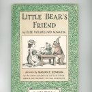 Vintage Little Bear's Friend By Else Holmelund Minarik 1960 Hard Cover