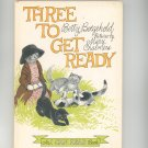 Vintage Three To Get Ready By Betty Boegehold 1965 Hard Cover
