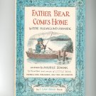 Vintage Father Bear Comes Home By Else Holmelund Minarik 1959 Hard Cover