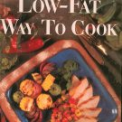 The Low Fat Way To Cook Cookbook Today's Gourmet 0848711254