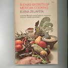 Elena's Secrets Of Mexican Cooking Cookbook By Elena Zelayeta
