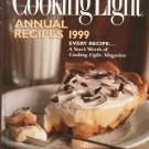 Cooking Light Annual Recipes 1999 Cookbook 0848718011 Hard Cover
