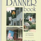 The Banner Book By Ruth Ann Lowery Craft Book 0801986419