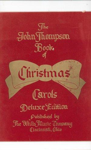 Vintage John Thompson Book Of Christmas Carols Deluxe Edition Wilis Music Co.