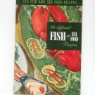 Vintage 250 Different Fish And Seafood Recipes Cookbook Culinary Arts Encyclopedia Of Cooking 9 1954