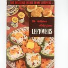Vintage 500 Delicious Dishes From Leftovers Cookbook Culinary Arts Encyclopedia Of Cooking 2 1952