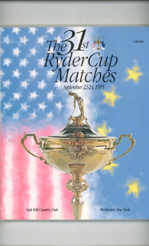 31st Ryder Cup Matches Souvenir Program Oak Hill Country Club Rochester NY Golf 1995