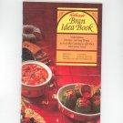 Kellogg's Bran Idea Book Cookbook 1982