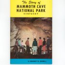 Vintage The Story Of Mammoth Cave National Park Kentucky Margaret M. Bridwell 1971