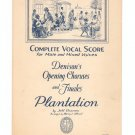 Vintage Complete Vocal Score Plantation Denison's Opening Choruses And Finales