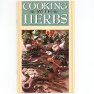 Cooking With Herbs By Violet Rutherford
