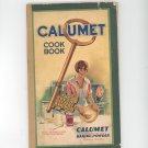 Vintage Calumet Cookbook Reliable Recipes 28th Edition