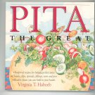 Pita The Great Cookbook By Virginia Habeeb 0894800396