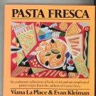 Pasta Fresca Cookbook By Viana La Place & Evan Kleiman 0688077633